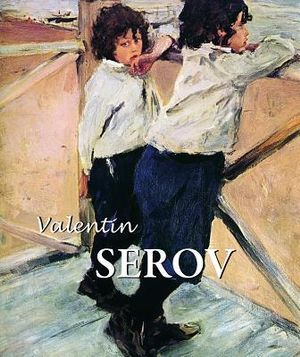 Valentin Serov : Best of - Parkstone Press