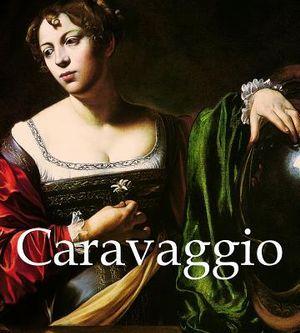 Caravaggio : (1571-1610) - Patrizi M L