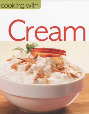 Cooking with Cream : Cooking with... - Euroimpala