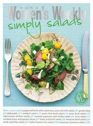 Simply Salads : The Australian Women's Weekly Essentials - The Australian Women's Weekly