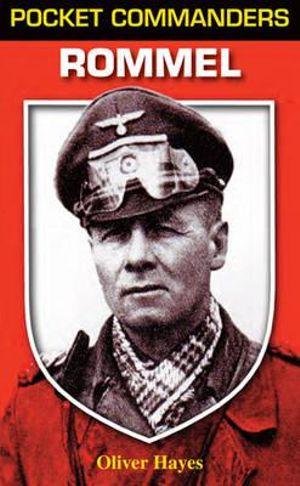 Rommel : Pocket Commanders - Oliver Hayes