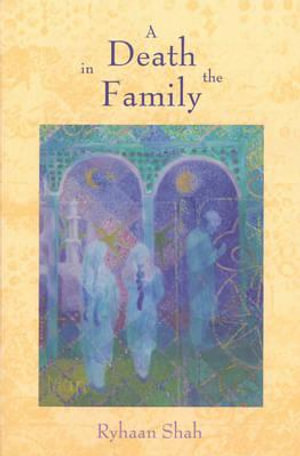 A Death in the Family - Ryhaan Shah