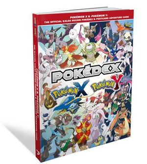 Pokemon X & Pokemon Y : The Official Kalos Region Pokedex & Postgame Adventure Guide - The Pokemon Company