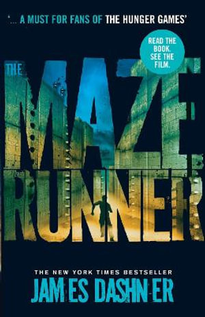 The Maze Runner : Maze Runner Series : Book 1 - James Dashner