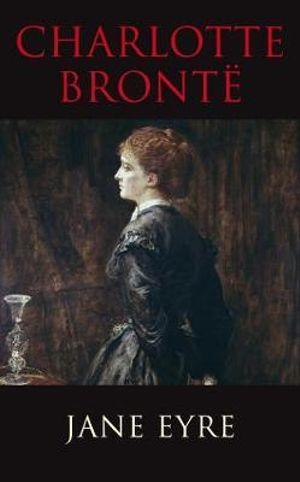 Jane Eyre : Transatlantic Classics - Charlotte Bronte