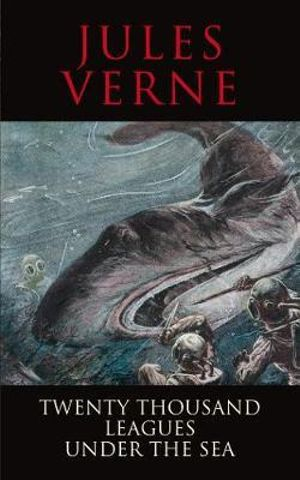 20,000 Leagues Under the Sea : Classics - Jules Verne