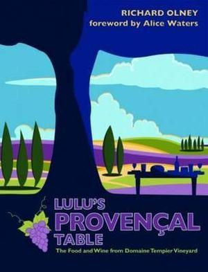 Lulu's Provencal Table - Richard Olney