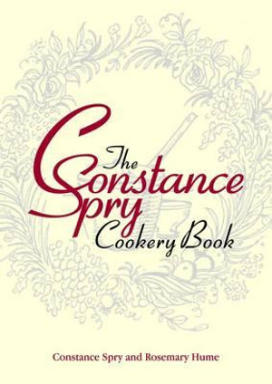 The Constance Spry Cookbook - Constance Spry