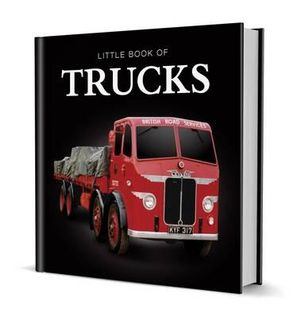 Little Book of Trucks - Steve Lanham