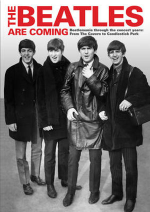The Beatles are Coming - Tim Hill