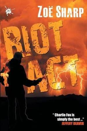 Riot Act Zoe Sharp