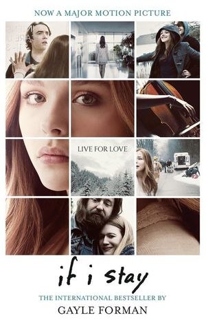 If I Stay : Film Tie-in Edition - Gayle Forman