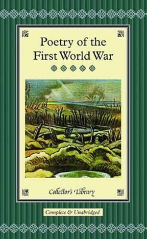 Poetry of the First World War : Collector's Library   - Marcus Clapham
