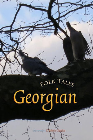 Georgian Folk Tales - Unknown