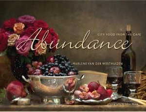 Abundance : City Food from the Cape - Marlene van der Westhuizen