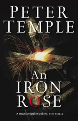 An Iron Rose - Peter Temple