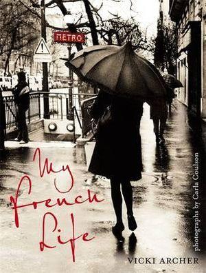 My French Life - Vicki Archer