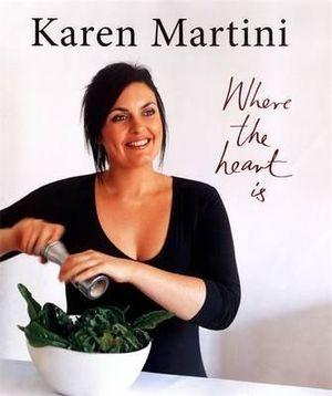 Where the Heart is : Where the Heart Is - Karen Martini