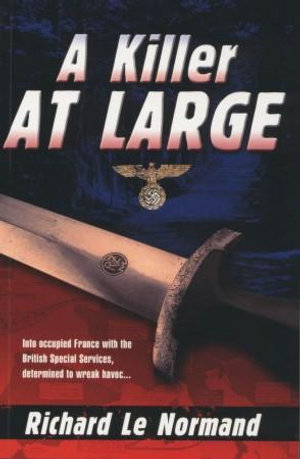 A Killer at Large - Richard Le Normand
