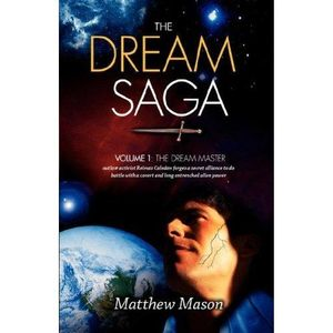Dream Saga : Volume 1 & 2 : The Dream Master & The Dream Nemesis - Matthew Mason