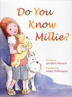 Do You Know Millie? - Gordon Winch