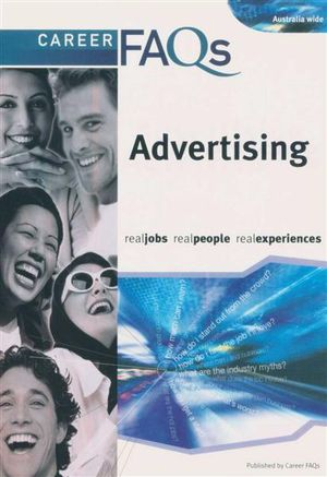 Career FAQs : Advertising (Australia Wide) : Real Jobs - Real People - Real Experiences - Heather Jacobs