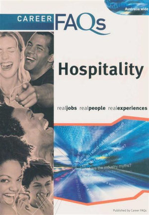 Career FAQs : Hospitality (Australia Wide) : Real Jobs - Real People - Real Experiences - Sarah James