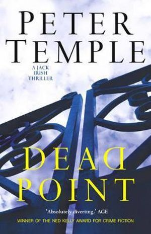 Dead Point : A Jack Irish novel - Peter Temple