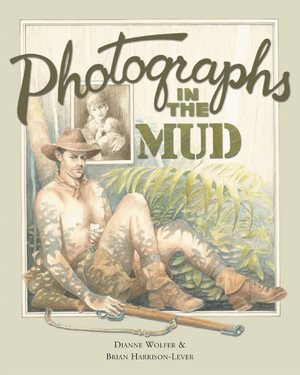 Photographs In The Mud - Dianne Wolfer