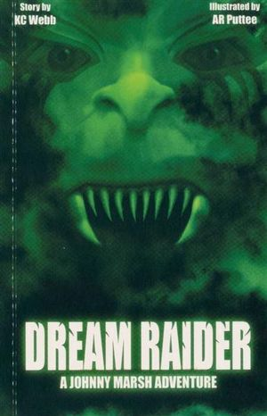 Dream Raider : A Johnny Marsh Adventure - K C Webb