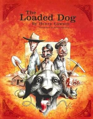 The Loaded Dog by Henry Lawson