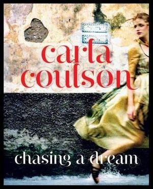 Chasing a Dream - Carla Coulson