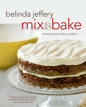 Mix and Bake - Belinda Jeffery