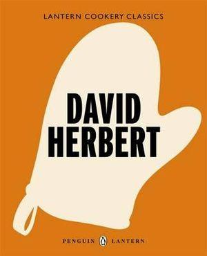 David Herbert  : Lantern Cookery Classics - David Herbert