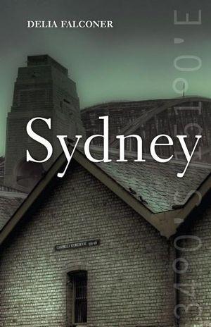 Sydney : City series - Delia Falconer