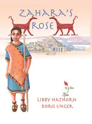 Zahara's Rose - Libby Hathorn