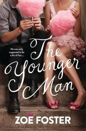 The Younger Man - Zoe Foster