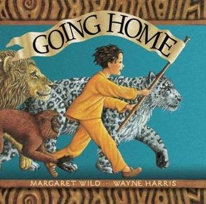 Going Home - Margaret Wild