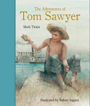 mark twains the adventures of tom sawyer as a classic Tom sawyer the adventures of tom sawyer, and other mark twain classic stories are both timeless and fresh in lively play and musical adaptations offered by.