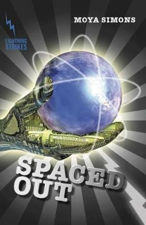 Spaced Out : Lightning Strikes - Moya Simons