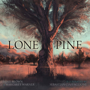 Lone Pine - Susie Brown