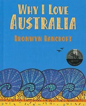 Why I Love Australia - Bronwyn Bancroft