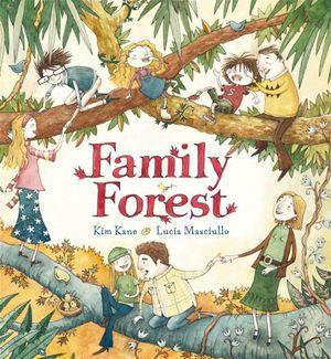 Family Forest - Kim Kane