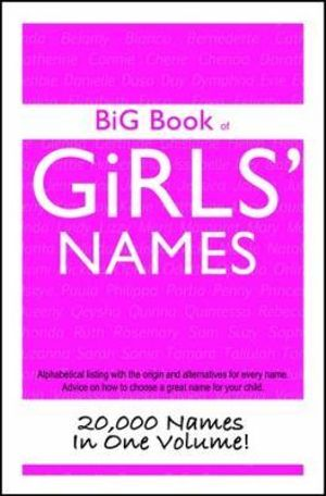 Big Book Of Girls Names : BUS PLUS PUBLISHING - David John Ward