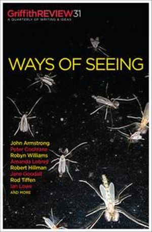 Ways of Seeing :  Ways of Seeing - Julianne Schultz