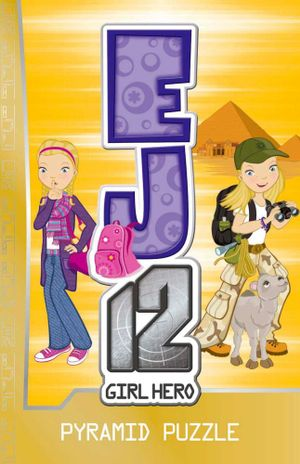 Pyramid Puzzle : EJ12 Girl Hero Series : Book 10 - Susannah McFarlane