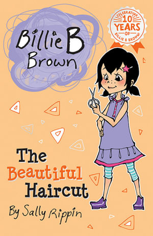 The Beautiful Haircut : Billie B Brown Series : Book 6 - Sally Rippin