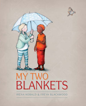 My Two Blankets - Irena Kobald