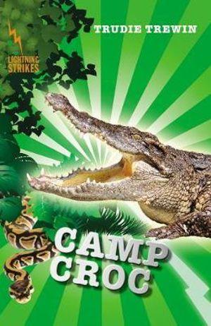 Camp Croc : Lightning Strikes  - Trudie Trewin