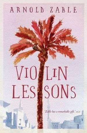 Violin Lessons - Arnold Zable
